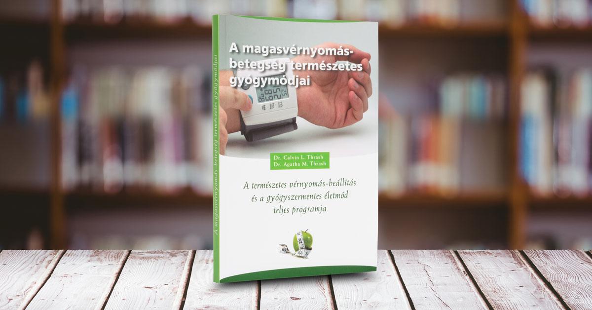 legjobb könyv a magas vérnyomásról mennyire hasznos a csipkebogyó magas vérnyomás esetén