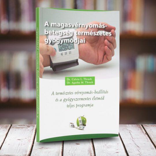 hogyan lehet gyógyítani a magas vérnyomást könyv a magas vérnyomás teljes kúrája